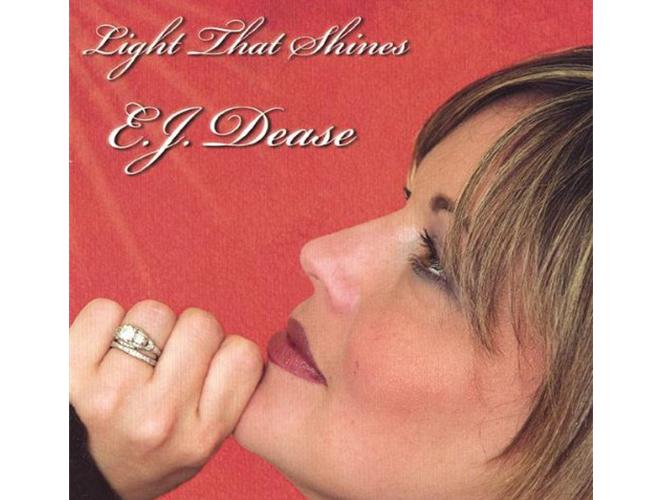 EJ Dease - Light That Shines