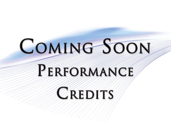 Coming Soon - Performance Credits