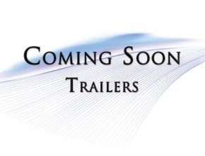 Coming Soon – Trailers