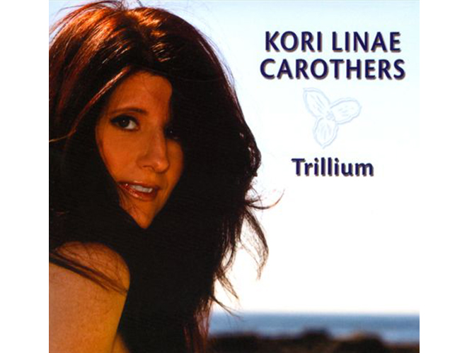 Kori Carothers - Trillium