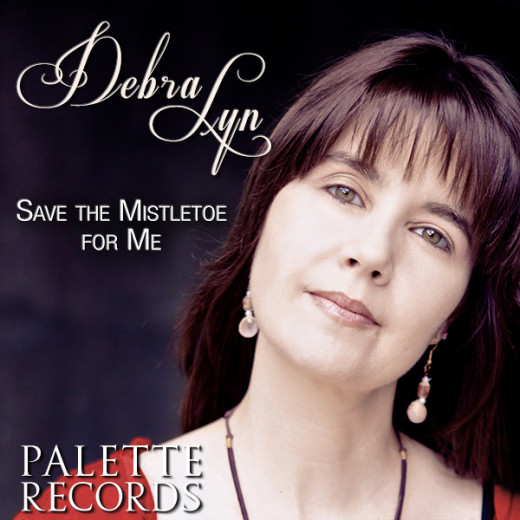 """Debra Lyn's """"Save The Mistletoe For Me"""" Now Available!"""