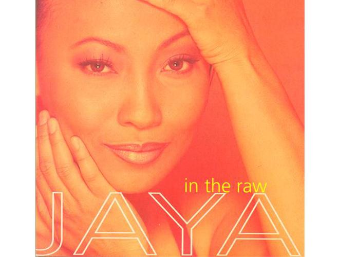 Jaya - In The Raw