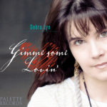 Debra Lyn - Gimme Some Lovin' - Jeff Silverman - Palette Music Studio Productions